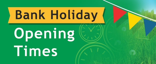 Summer Bank Holiday Opening Times 2019