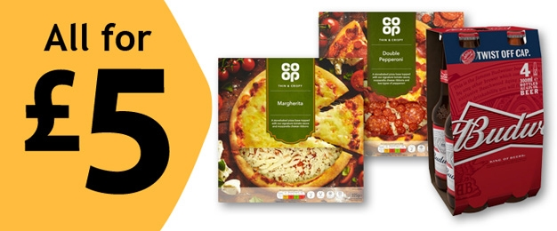 All for £5 - Budweiser 4pk AND 2 Co-op Pizzas