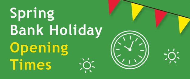Spring Bank Holiday Opening Times 2018